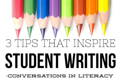 Inspiring Student Writing