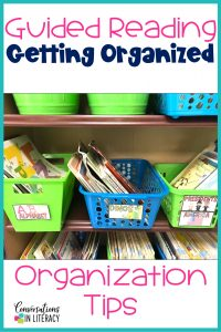 Tips for Organizing Books for Guided Reading. Organize book sets, leveled books and familiar reading books.  #guidedreading #classroomorganization #classroom #conversationinliteracy #literacy #readinginterventions #elementary #kindergarten #firstgrade #secondgrade #thirdgrade
