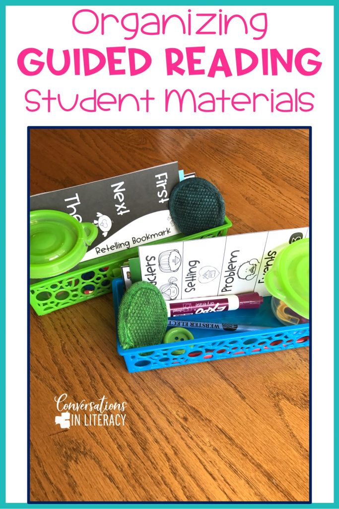 Tips for managing student materials during Guided Reading to keep your elementary classroom organized and neat! #guidedreading #classroomorganization #conversationsinliteracy kindergarten first grade second grade third grade