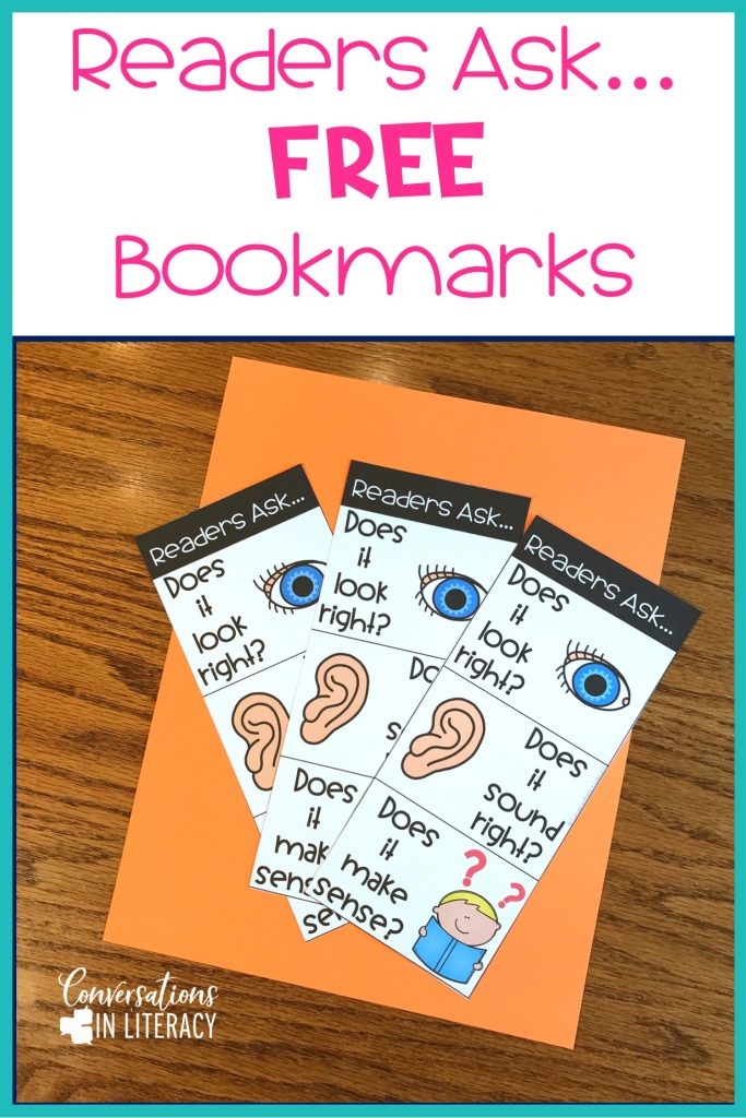 Free Readers Ask Bookmarks for guided reading small groups in your elementary classroom- Does It Look Right, Does It Sound Right, Does It Make Sense! #guidedreading #classroomorganization #conversationsinliteracy kindergarten first grade second grade third grade