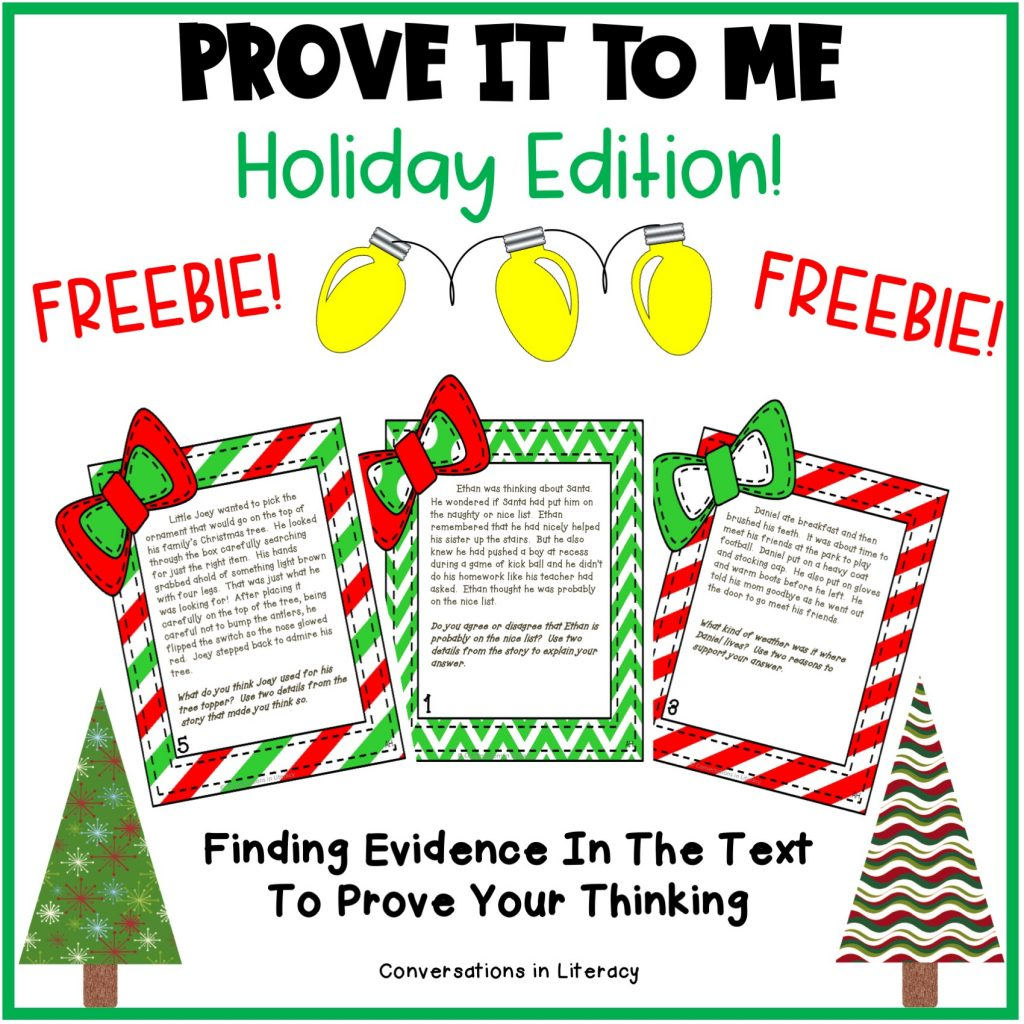 FREE Prove It To Me Christmas Holiday Writing Activity for students in the elementary classroom. Students practice providing evidence from the text in these fun writing activities! #writingideas #writingprompts #writingactivities #conversationsinliteracy #Christmasactivity #holidaywriting #elementary #classroom #firstgrade #secondgrade #thirdgrade #fourthgrade 1st grade, 2nd grade, 3rd grade, 4th grade