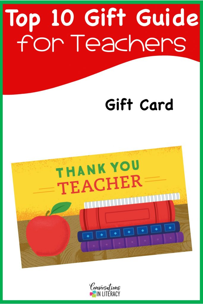 Top 10 Christmas Gift Ideas for Teachers! These fun and useful gifts make the perfect presents for the teachers in your life or even yourself! Students will love giving their teachers these gifts  Christmas or any holiday! Gift Cards for Teachers #teachergifts #giftsforteachers #kindergarten #firstgrade #secondgrade #thirdgrade #fourthgrade #fifthgrade #conversationsinliteracy #classroom #elementary #topgiftideas kindergarten, 1st grade, 2nd grade, 3rd grade, 4th grade, 5th grade