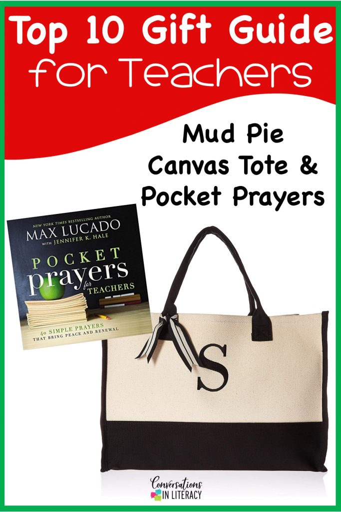 Top 10 Christmas Gift Ideas for Teachers! These fun and useful gifts make the perfect presents for the teachers in your life or even yourself! Students will love giving their teachers these gifts  Christmas or any holiday! Mud Pie Canvas Tote, Pocket Prayers for Teachers #teachergifts #giftsforteachers #kindergarten #firstgrade #secondgrade #thirdgrade #fourthgrade #fifthgrade #conversationsinliteracy #classroom #elementary #topgiftideas kindergarten, 1st grade, 2nd grade, 3rd grade, 4th grade, 5th grade