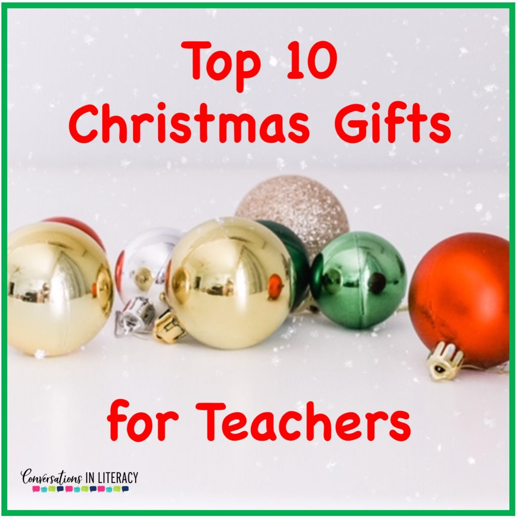 Top 10 Christmas Gift Ideas for Teachers! These fun and useful gifts make the perfect presents for the teachers in your life or even yourself! Students will love giving their teachers these gifts  Christmas or any holiday! #teachergifts #giftsforteachers #kindergarten #firstgrade #secondgrade #thirdgrade #fourthgrade #fifthgrade #conversationsinliteracy #classroom #elementary #topgiftideas kindergarten, 1st grade, 2nd grade, 3rd grade, 4th grade, 5th grade
