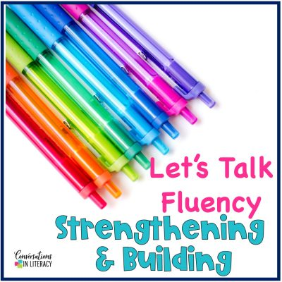 Let's Talk Fluency:  Building and Strengthening