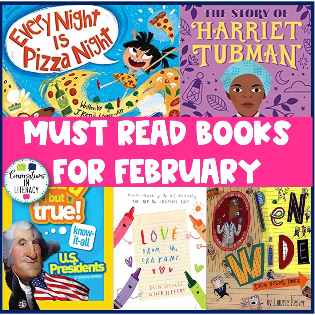 5 monthly themed books for February by Conversations in Literacy