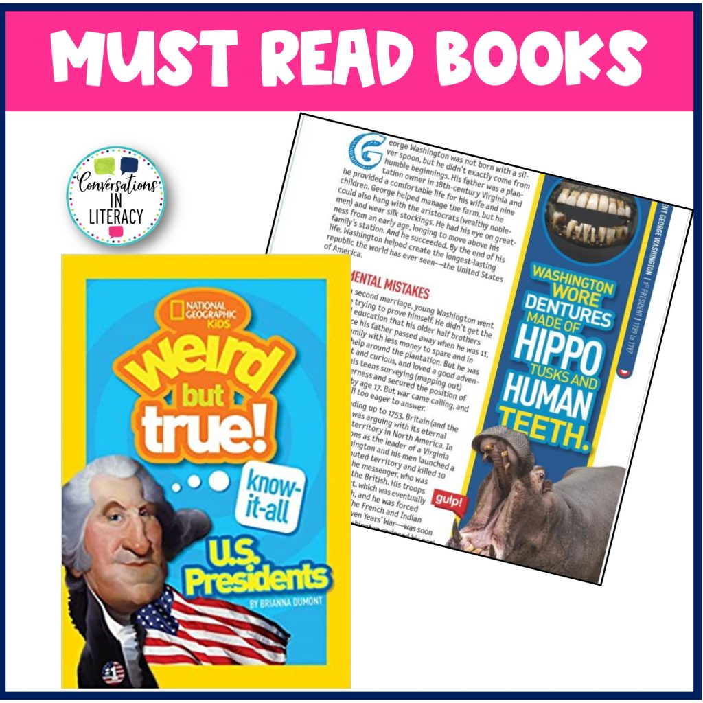February Must Read Books Weird But True Facts about Presidents by Conversations in Literacy