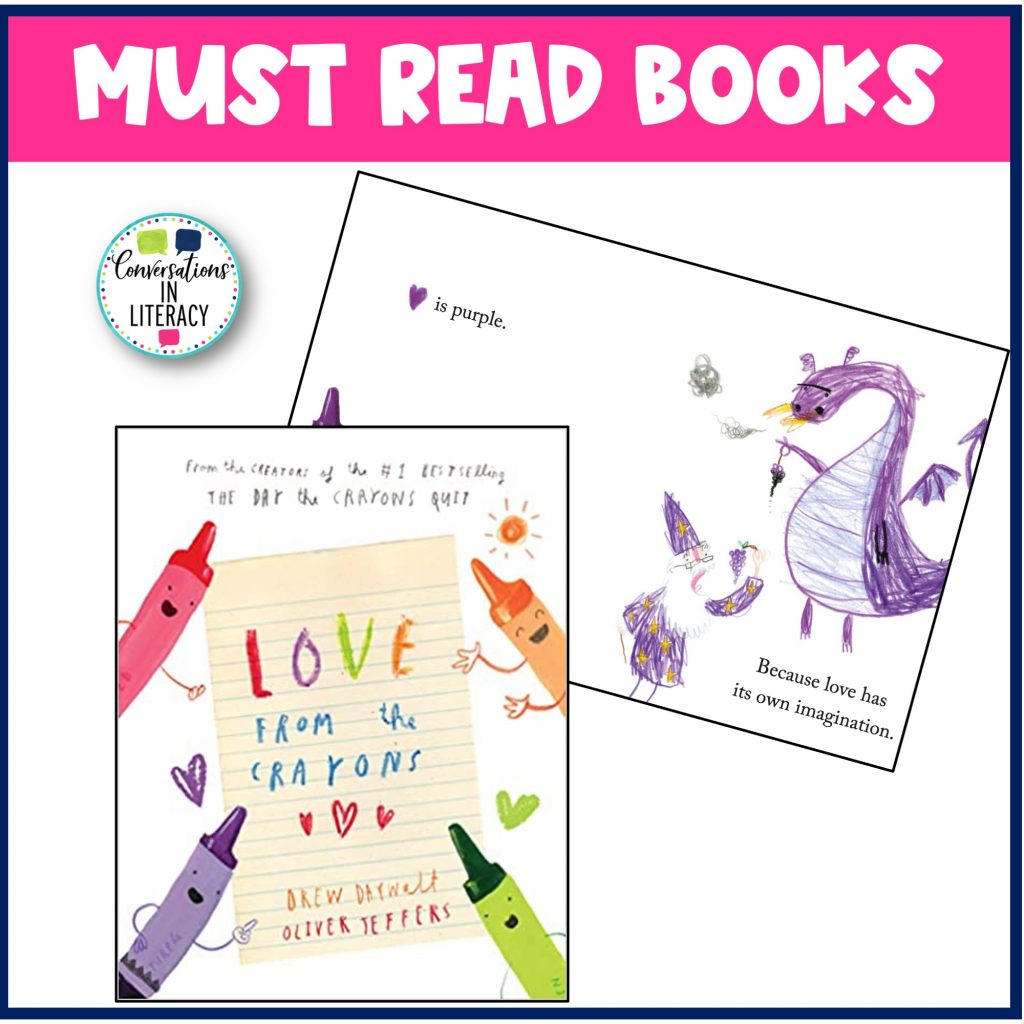 February Must Read Books Love From the Crayons  by Conversations in Literacy