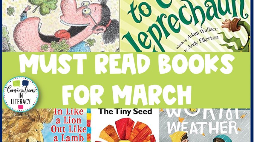 Collection of books for March by Conversations in Literacy