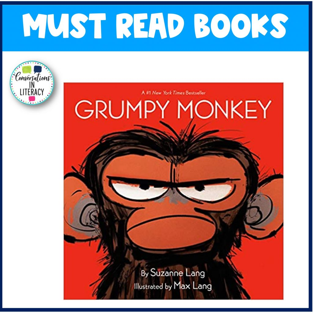 Grumpy Monkey Must Read Book for April by Conversations in Literacy