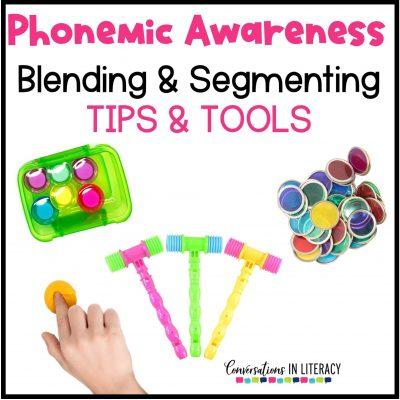 Phonemic Awareness: Blend & Segment