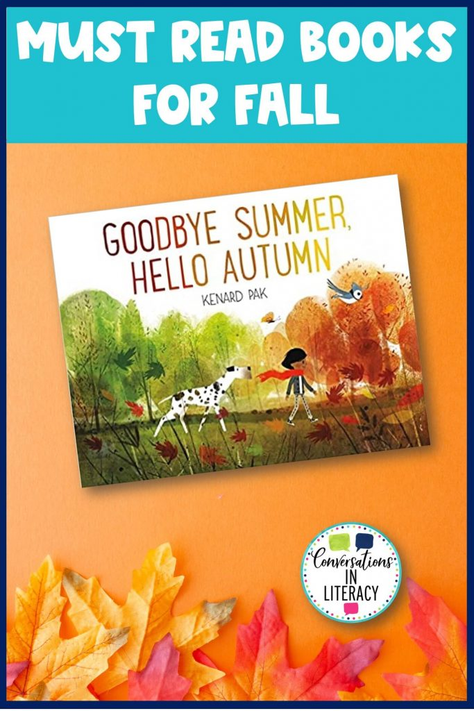 Goodbye Summer, Hello Fall and fall leaves by Conversations in Literacy