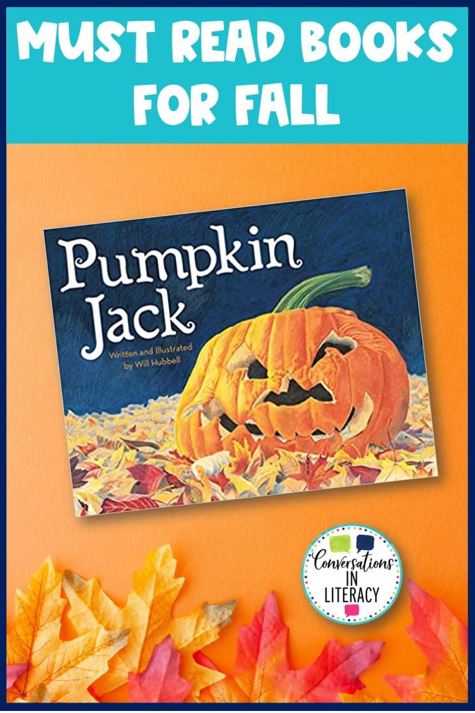 Pumpkin Jack Book with fall leaves by Conversations in Literacy