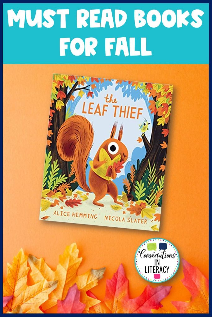 The Leaf Thief and fall leaves by Conversations in Literacy